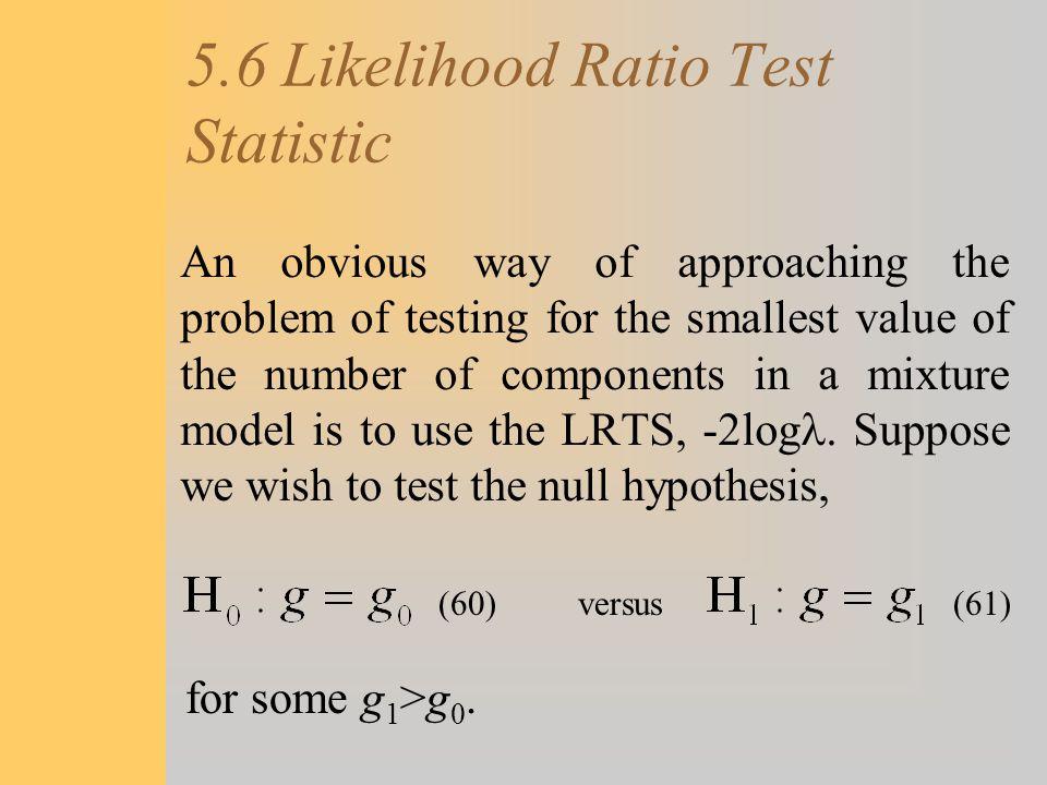 5.6 Likelihood Ratio Test Statistic