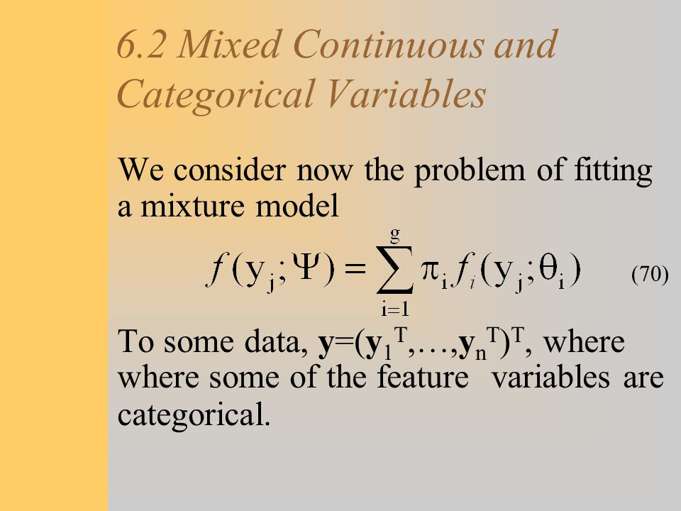 6.2 Mixed Continuous and Categorical Variables