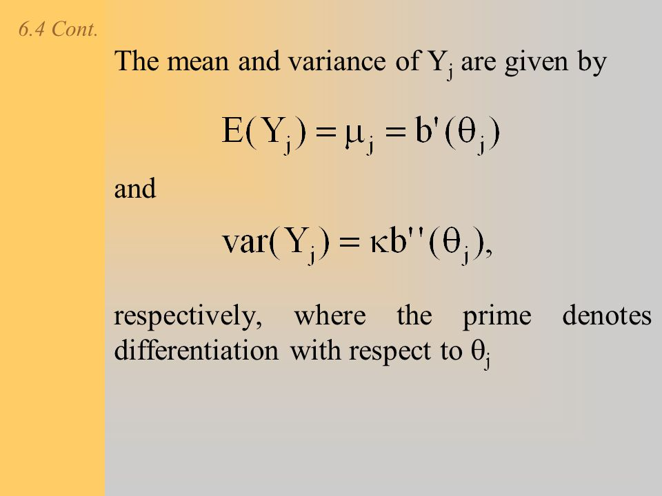 The mean and variance of Yj are given by