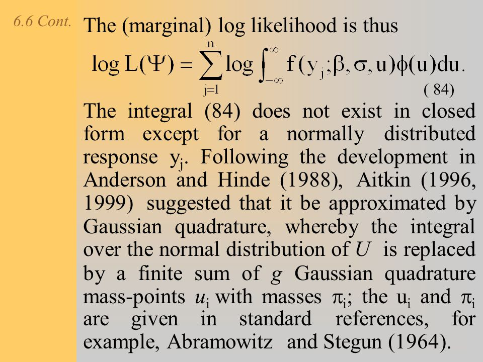 The (marginal) log likelihood is thus