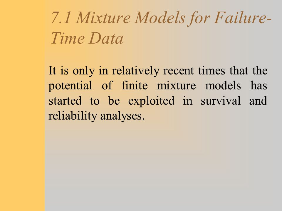 7.1 Mixture Models for Failure-Time Data