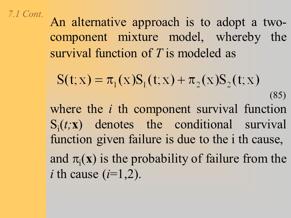 and pi(x) is the probability of failure from the i th cause (i=1,2).
