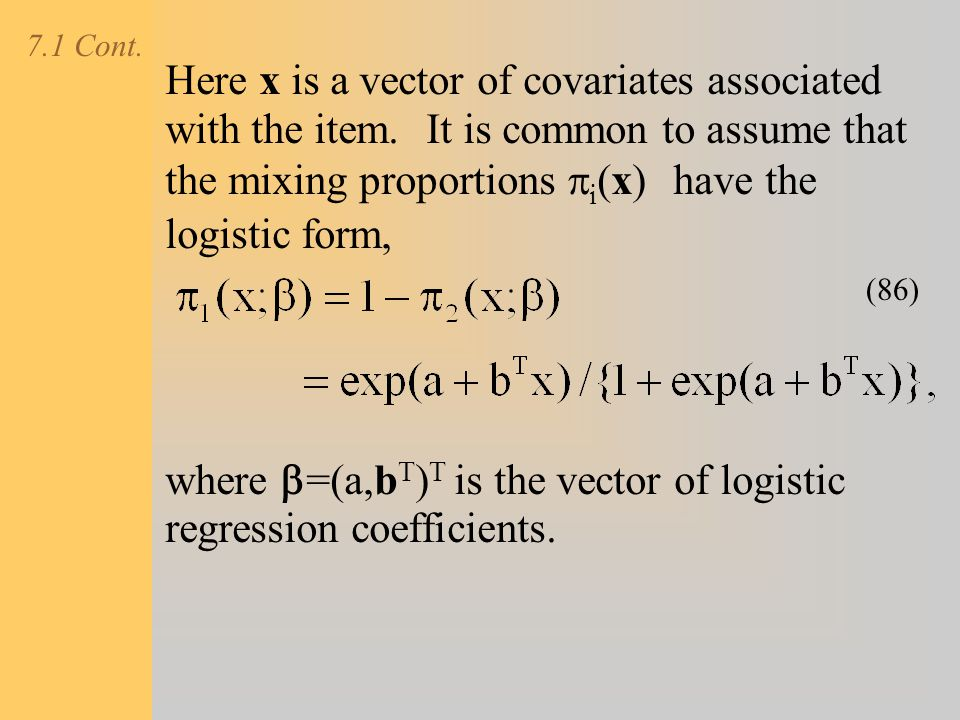where b=(a,bT)T is the vector of logistic regression coefficients.