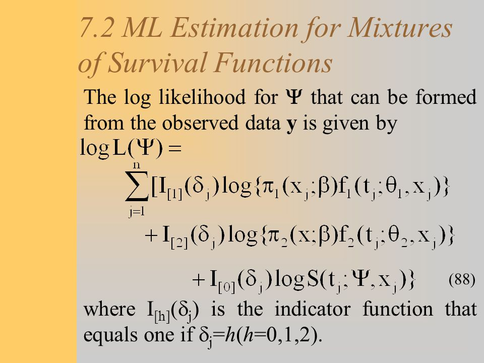 7.2 ML Estimation for Mixtures of Survival Functions