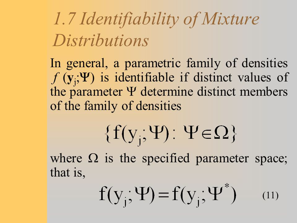 1.7 Identifiability of Mixture Distributions