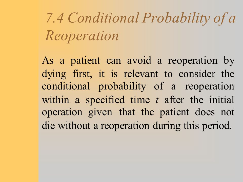 7.4 Conditional Probability of a Reoperation