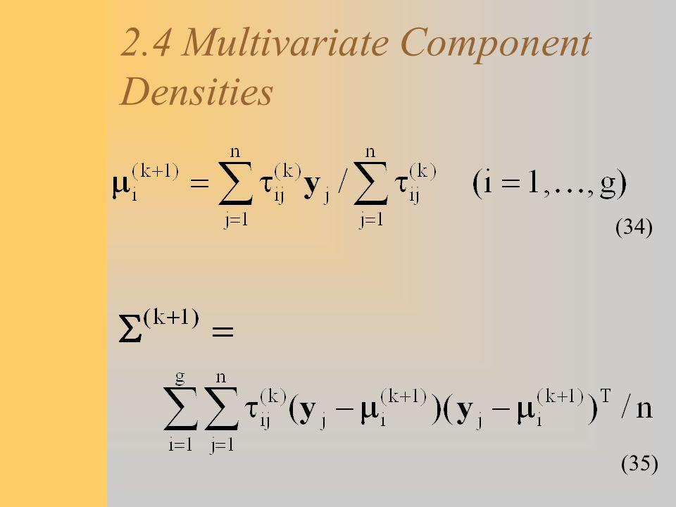 2.4 Multivariate Component Densities