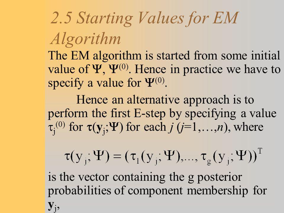2.5 Starting Values for EM Algorithm