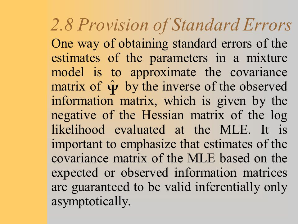 2.8 Provision of Standard Errors