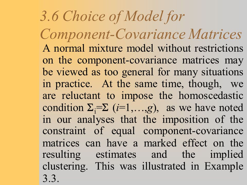3.6 Choice of Model for Component-Covariance Matrices