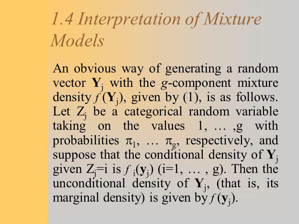 1.4 Interpretation of Mixture Models