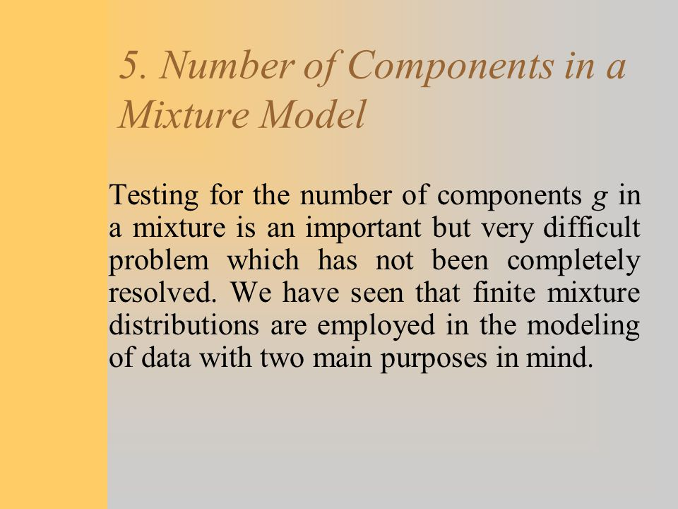 5. Number of Components in a Mixture Model