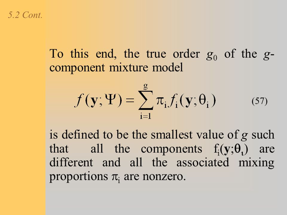 To this end, the true order g0 of the g-component mixture model
