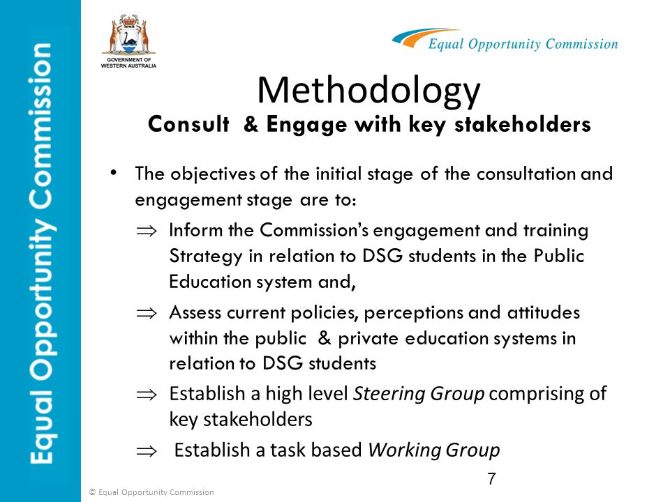Consult & Engage with key stakeholders