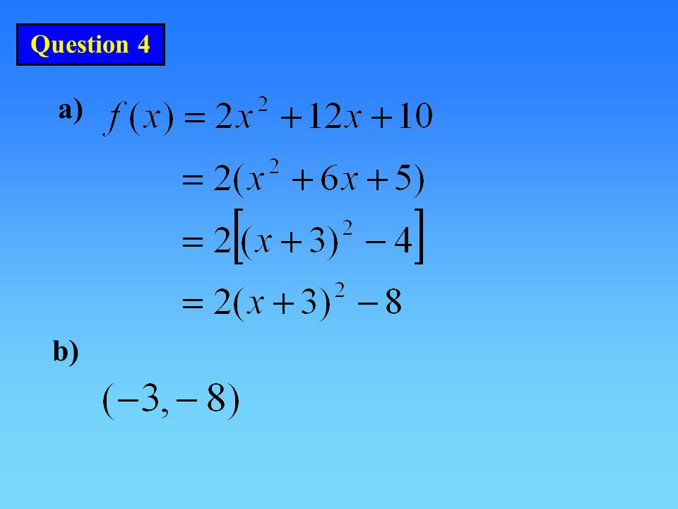 Question 4 a) b)