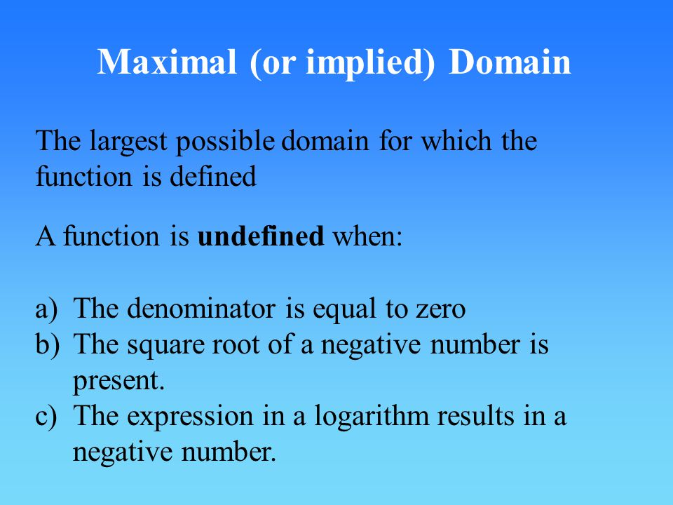 Maximal (or implied) Domain