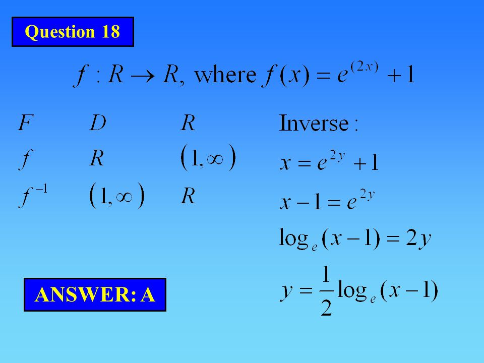 Question 18 ANSWER: A