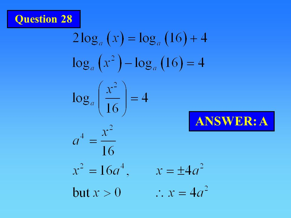 Question 28 ANSWER: A