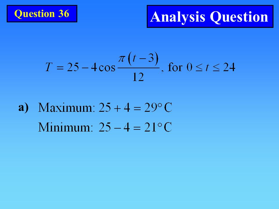 Question 36 Analysis Question a)