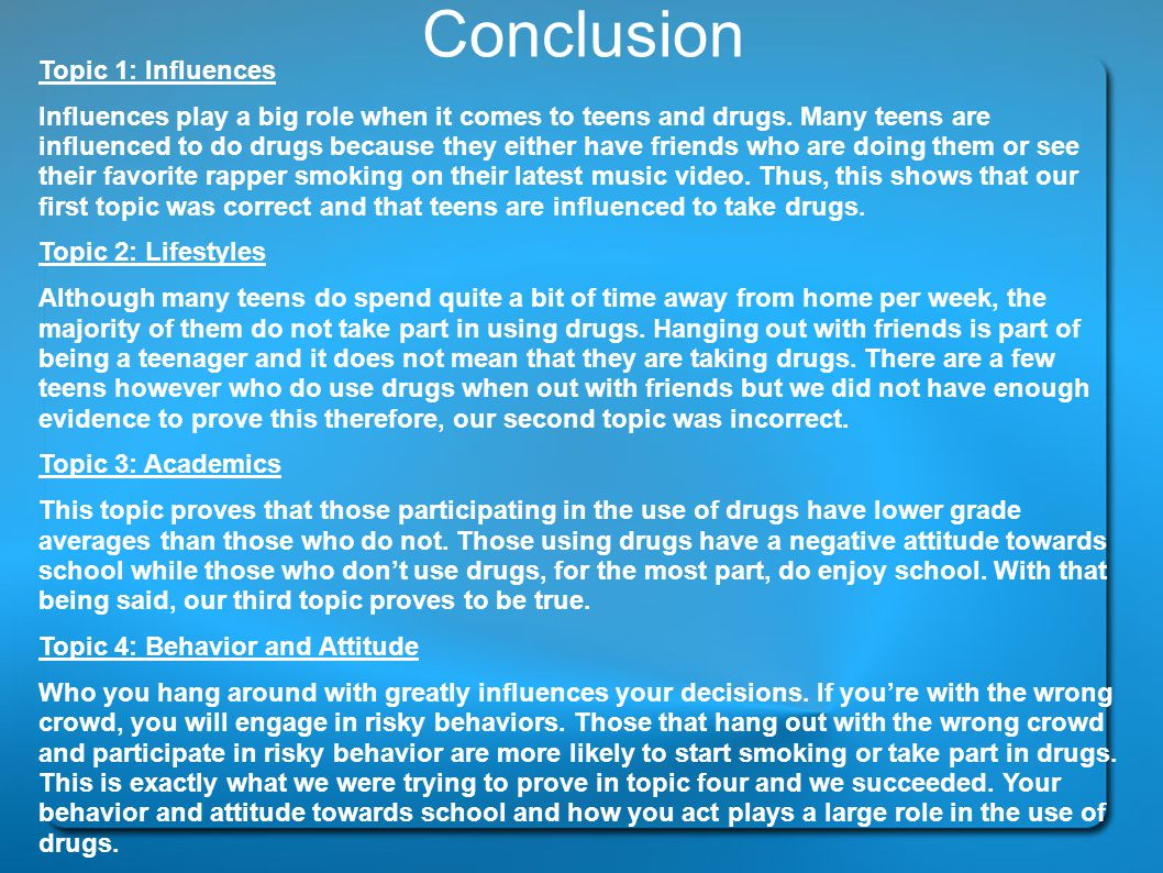 Conclusion Topic 1: Influences