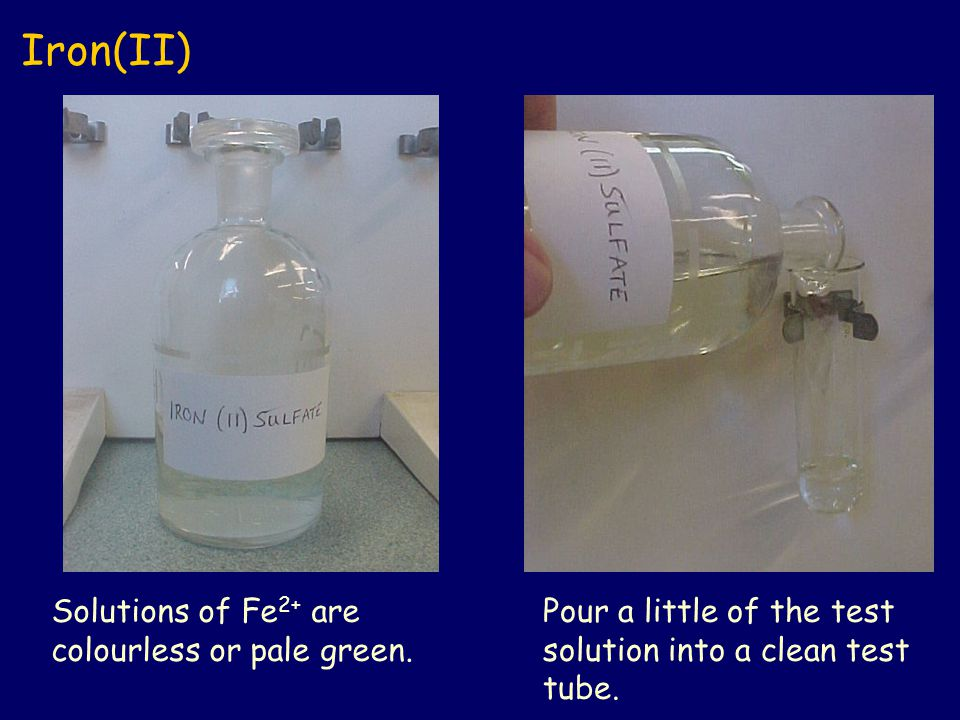 Iron(II) Solutions of Fe2+ are colourless or pale green.