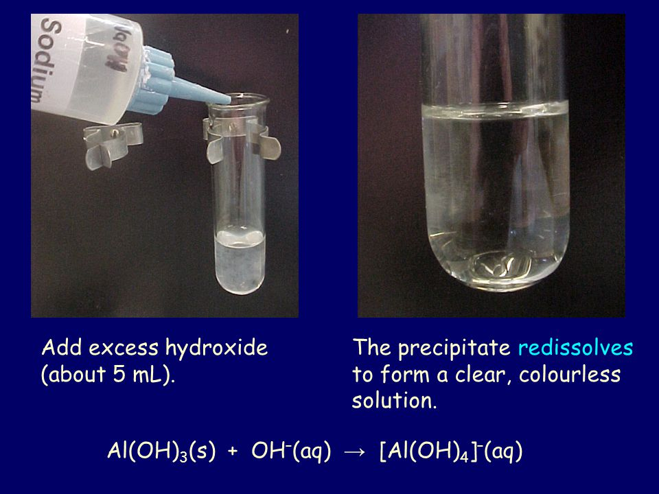 Add excess hydroxide (about 5 mL).