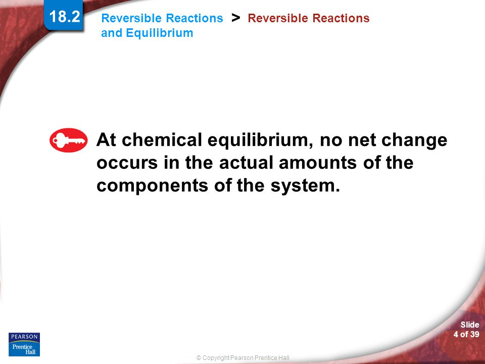 18.2 Reversible Reactions.