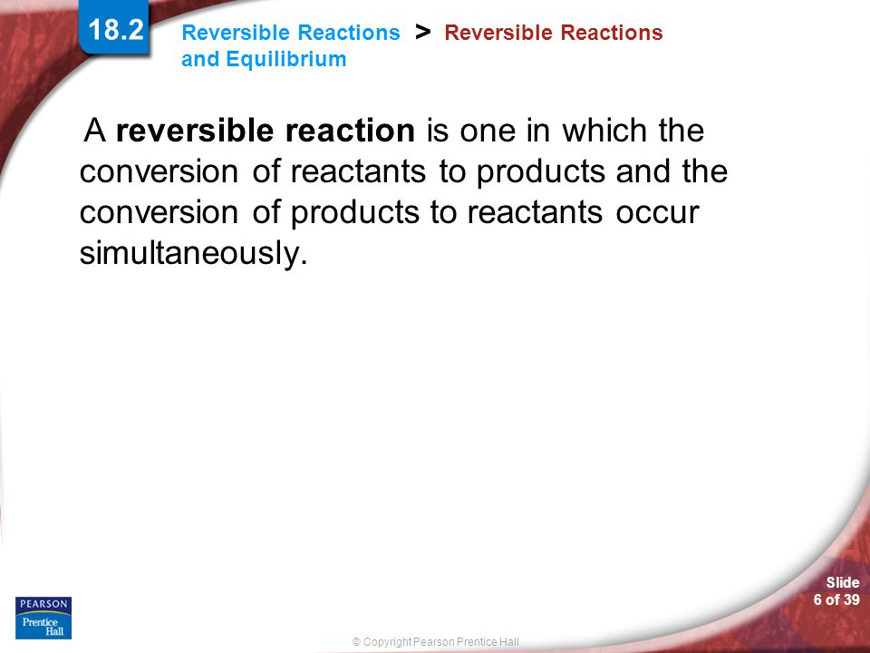 18.2 Reversible Reactions.