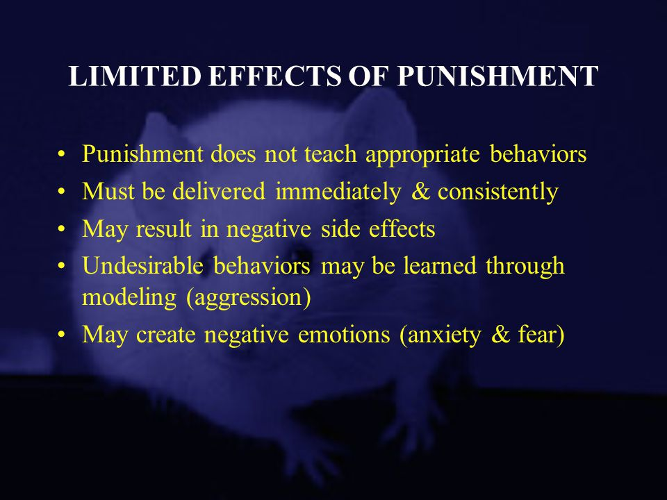 LIMITED EFFECTS OF PUNISHMENT