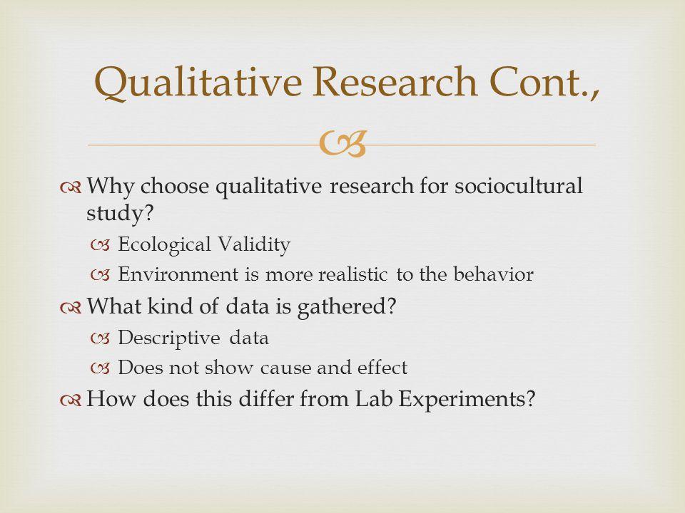 Qualitative Research Cont.,