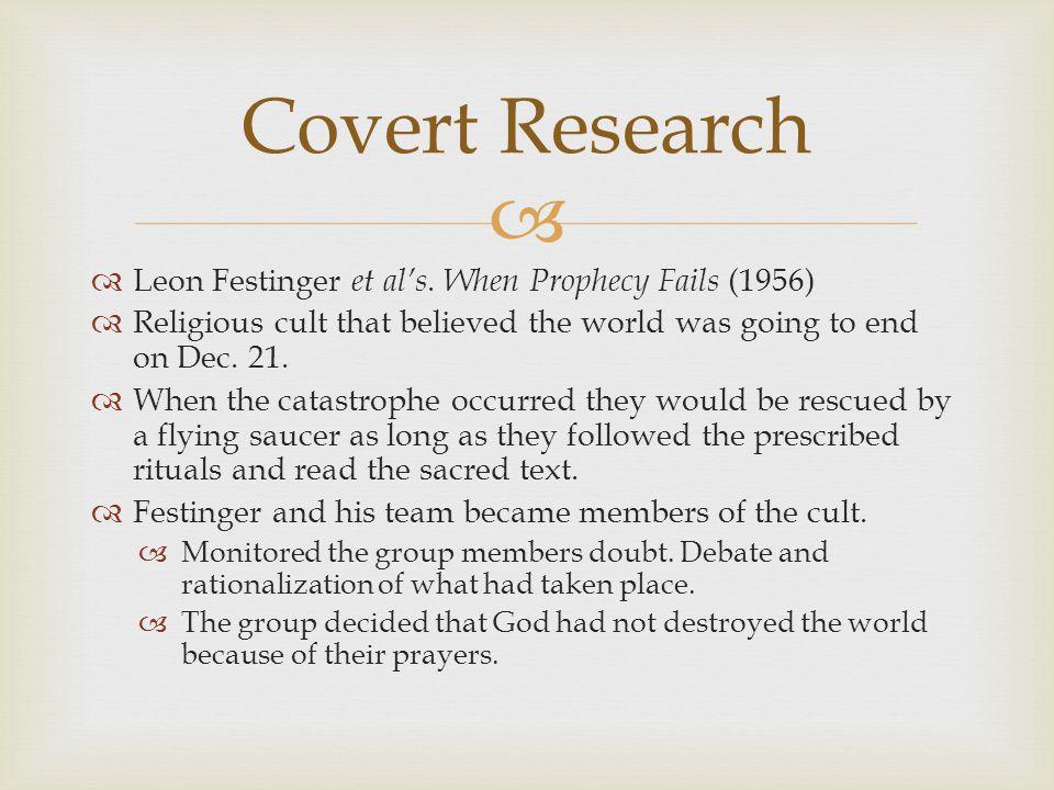 Covert Research Leon Festinger et al's. When Prophecy Fails (1956)
