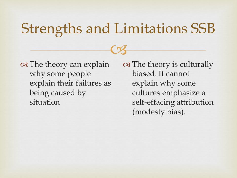 Strengths and Limitations SSB