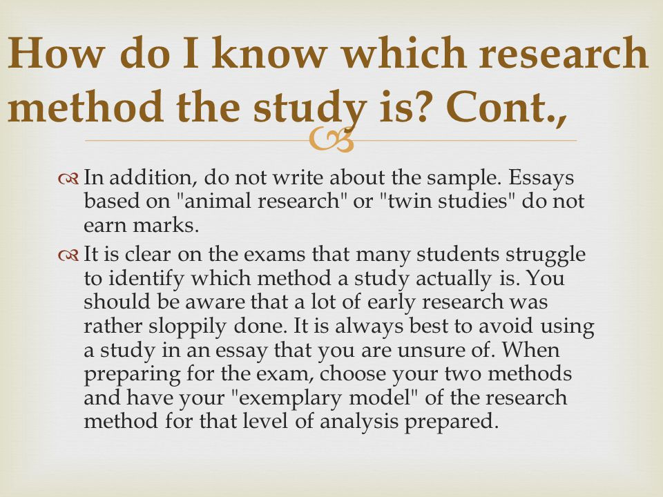 How do I know which research method the study is Cont.,