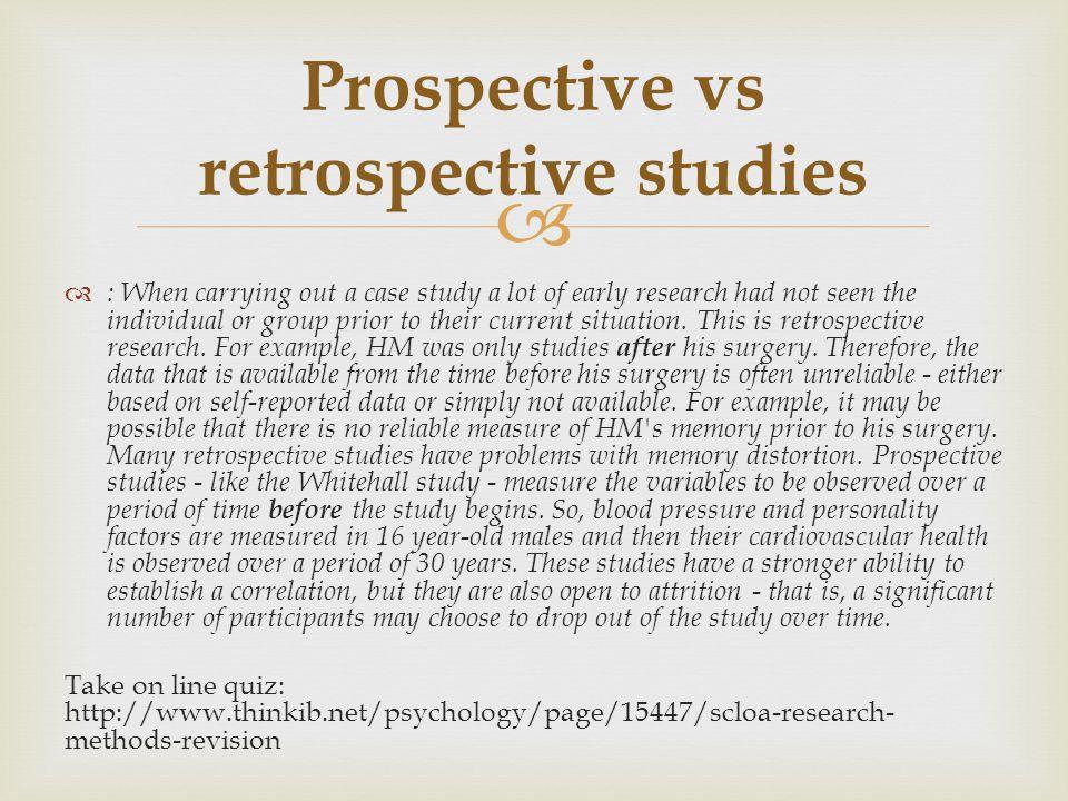 Prospective vs retrospective studies