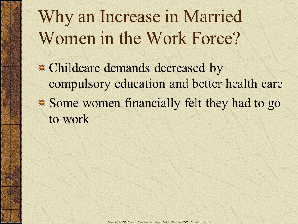 Why an Increase in Married Women in the Work Force