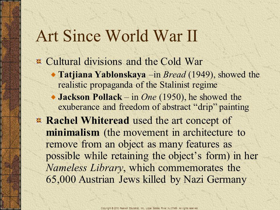 Art Since World War II Cultural divisions and the Cold War
