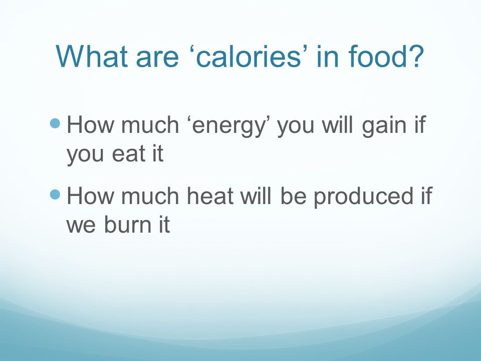 What are 'calories' in food
