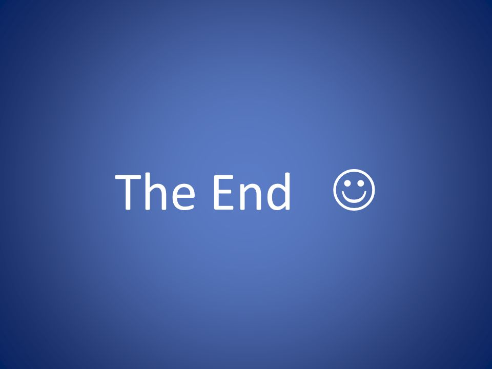 The End J