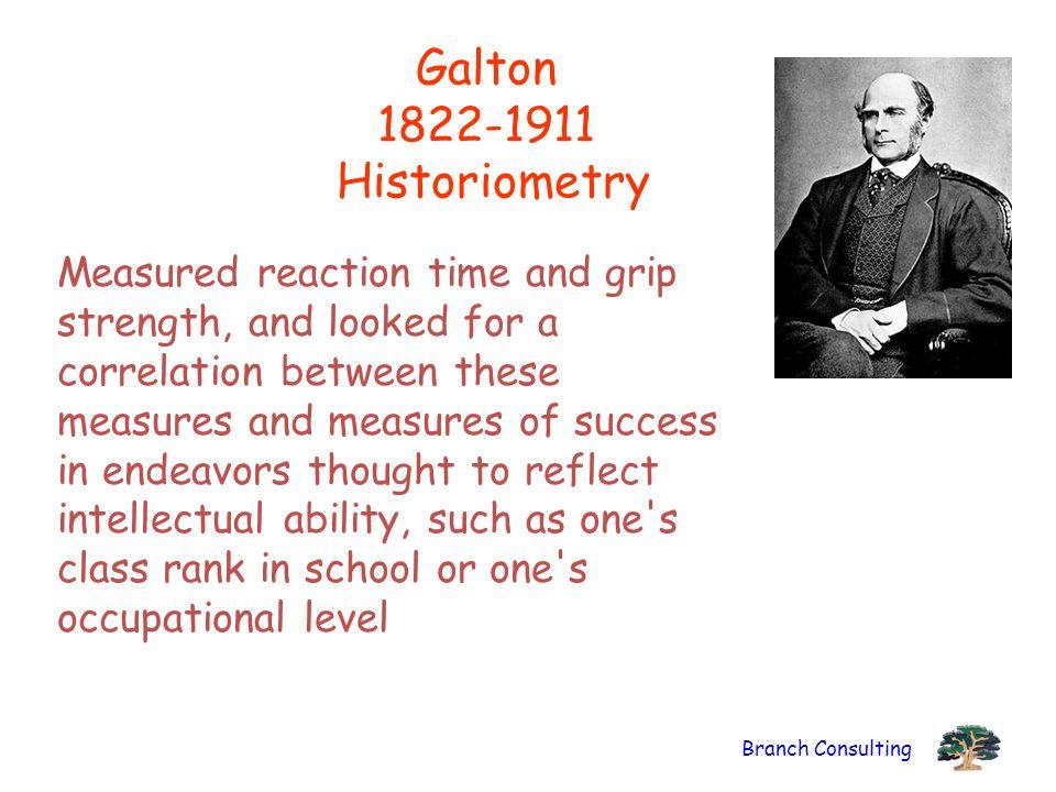 Galton 1822-1911 Historiometry