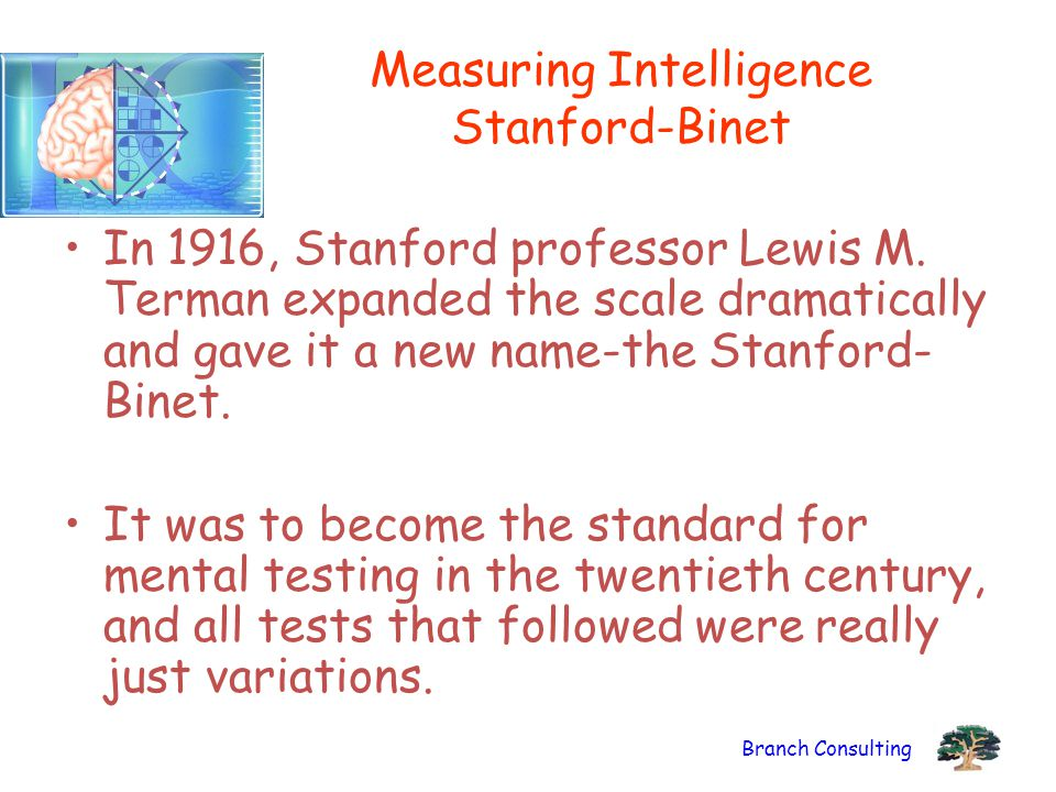Measuring Intelligence Stanford-Binet