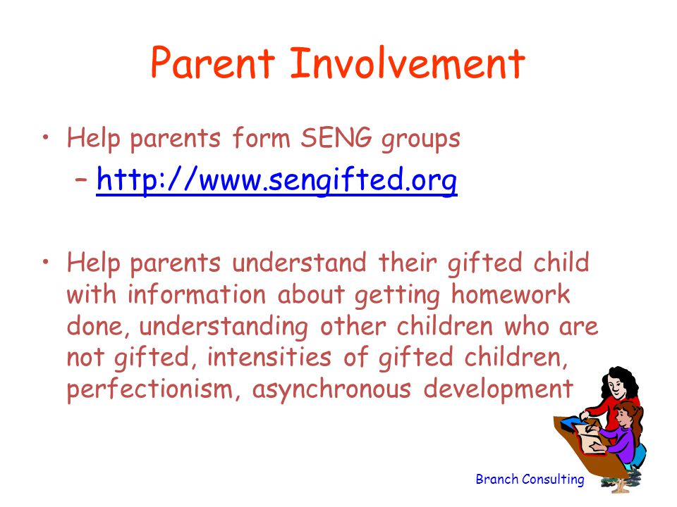 Parent Involvement http://www.sengifted.org