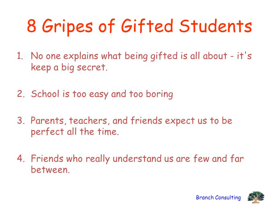 8 Gripes of Gifted Students