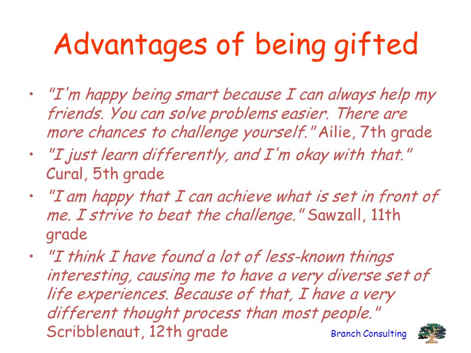 Advantages of being gifted
