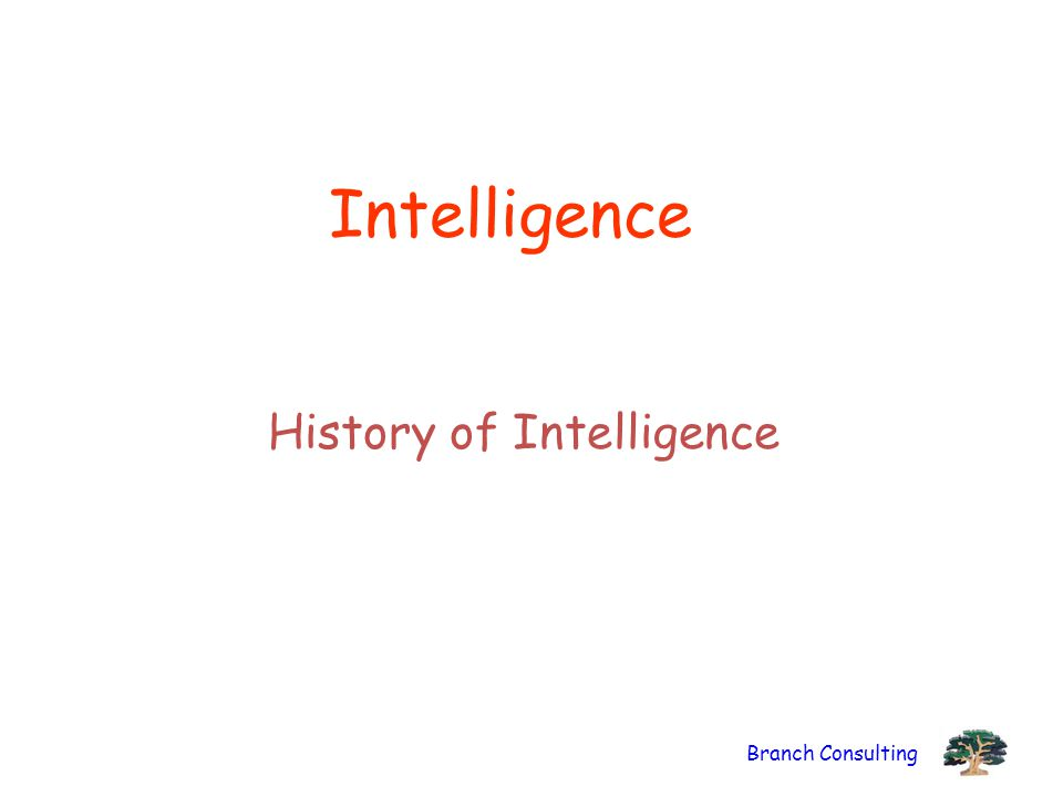 History of Intelligence