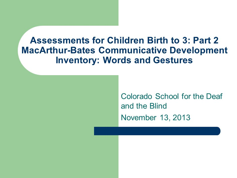 Colorado School for the Deaf and the Blind November 13, 2013