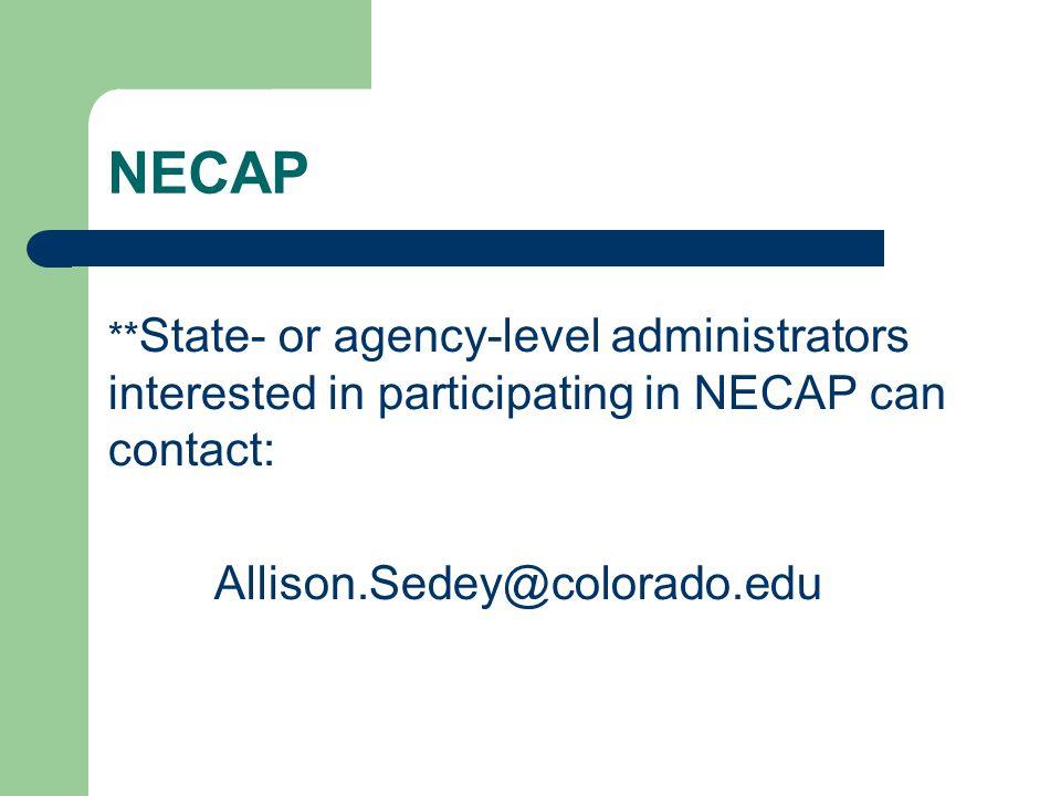NECAP Allison.Sedey@colorado.edu