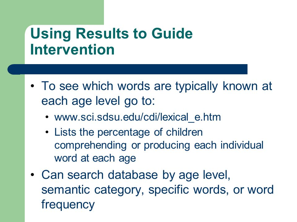 Using Results to Guide Intervention