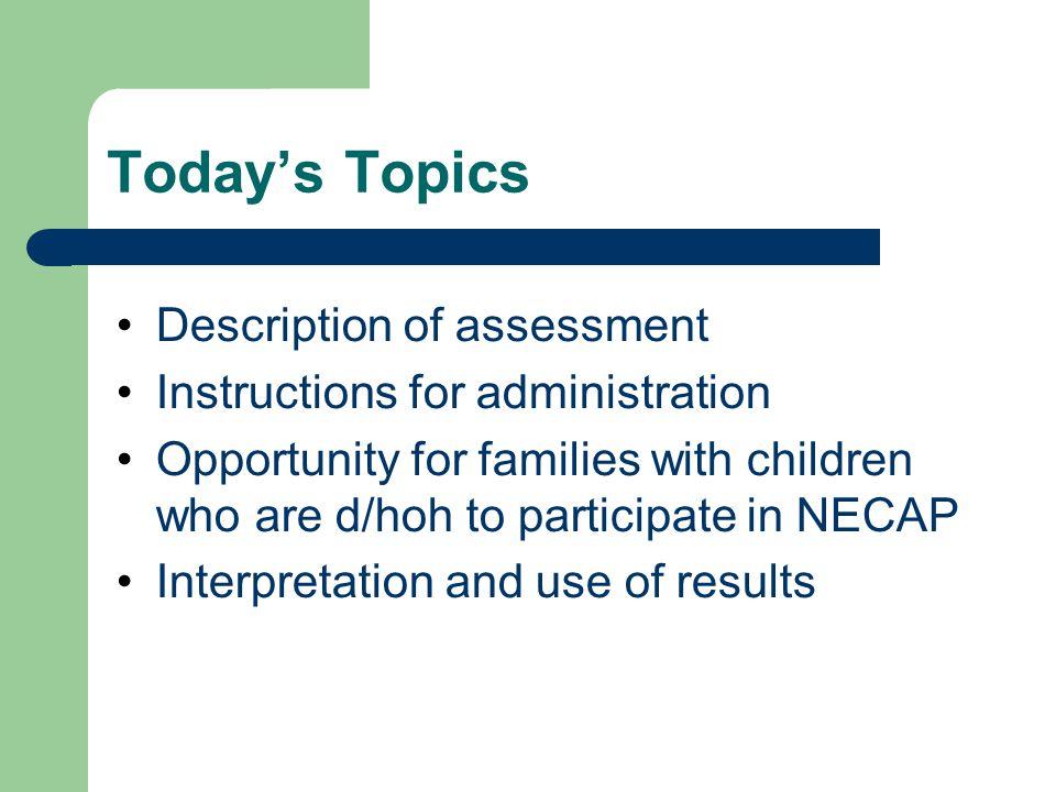 Today's Topics Description of assessment