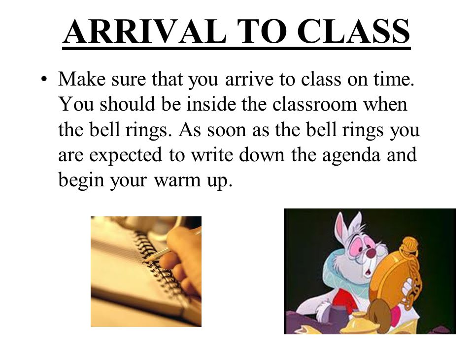 ARRIVAL TO CLASS
