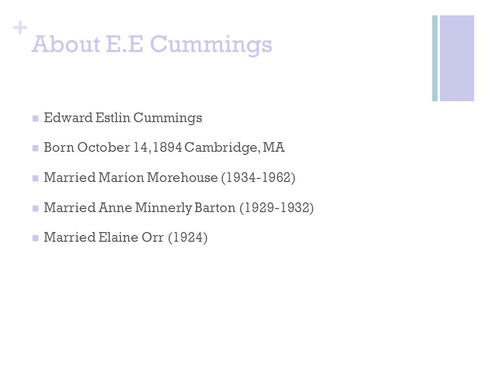 About E.E Cummings Edward Estlin Cummings